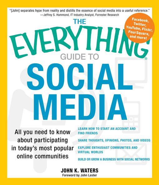 The Everything Guide to Social Media EB9781440506321