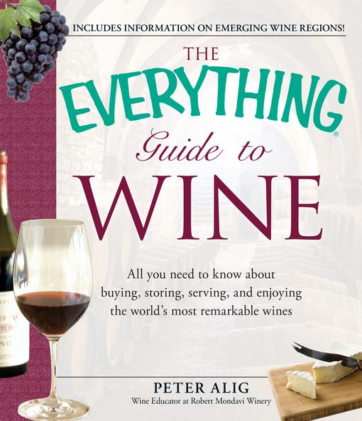 The Everything Guide to Wine EB9781440507496