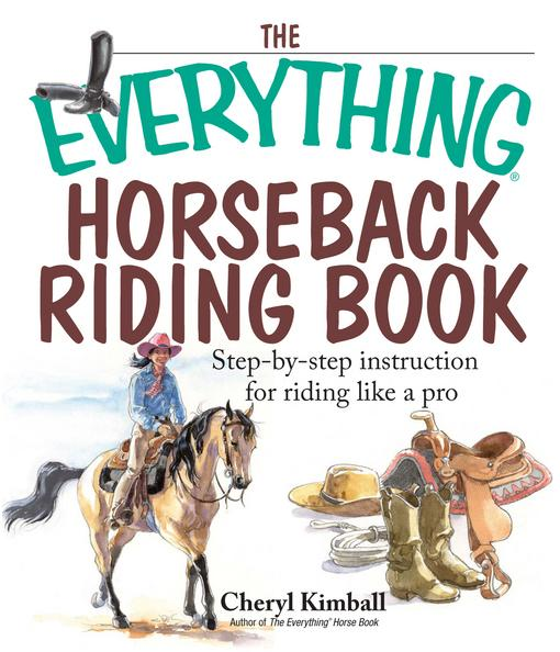 The Everything Horseback Riding Book EB9781440523502