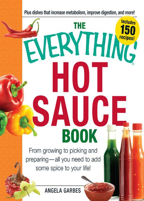 The Everything Hot Sauce Book EB9781440530654