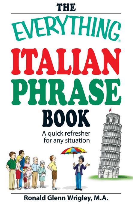 The Everything Italian Phrase Book EB9781440521942