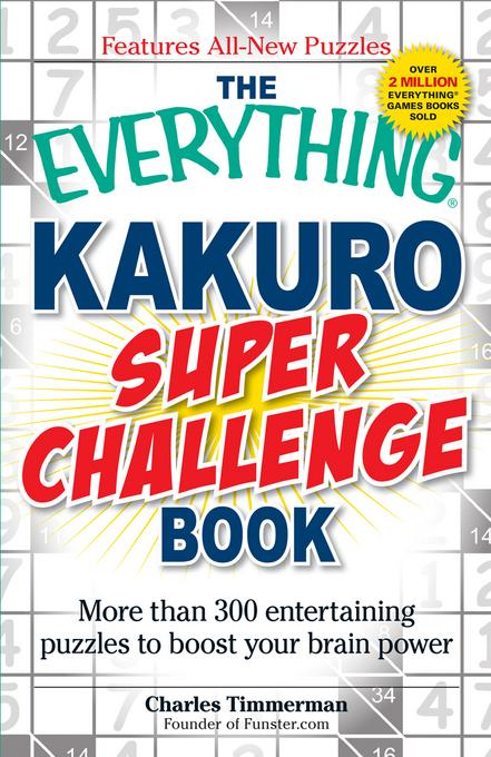 The Everything Kakuro Super Challenge Book EB9781440512346