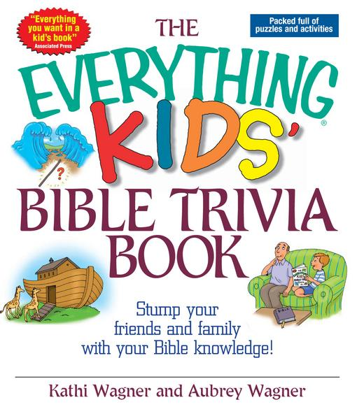 The Everything Kids Bible Trivia Book EB9781440522758