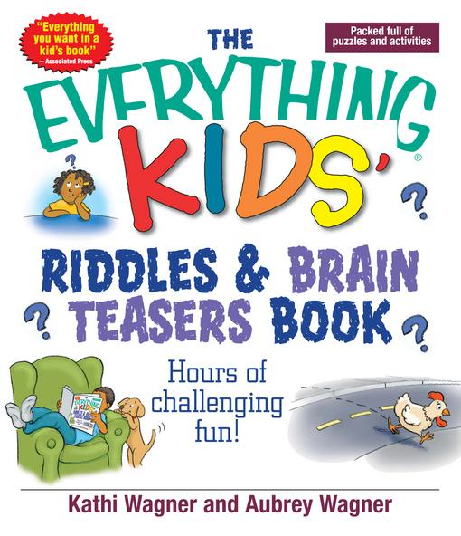 The Everything Kids Riddles & Brain Teasers Book EB9781440522819
