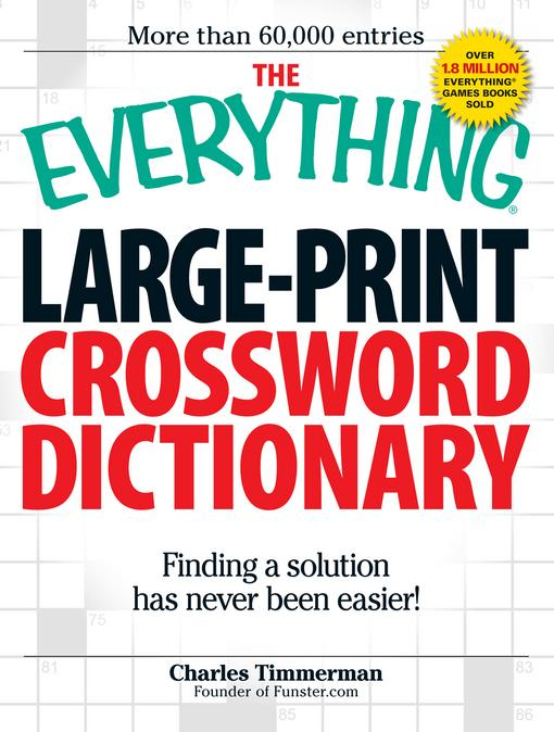 The Everything Large-Print Crossword Dictionary: Finding a solution has never been easier! EB9781440508288
