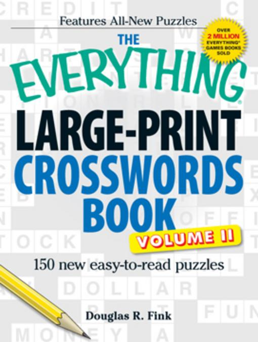 The Everything Large-Print Crosswords Book, Volume II EB9781440503689