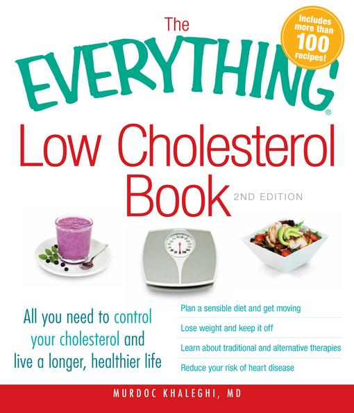 The Everything Low Cholesterol Book, 2nd Edition EB9781440509506
