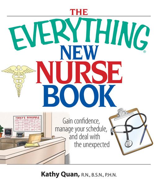 The Everything New Nurse Book EB9781440523694