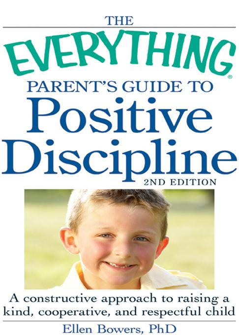 The Everything Parent's Guide to Positive Discipline EB9781440530081
