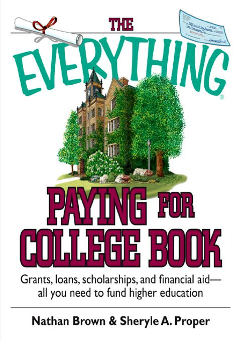 The Everything Paying For College Book EB9781440537998