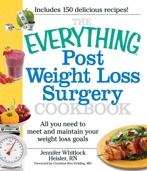 The Everything Post Weight Loss Surgery Cookbook EB9781440503870