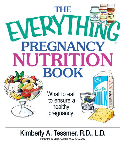 The Everything Pregnancy Nutrition Book EB9781440523083