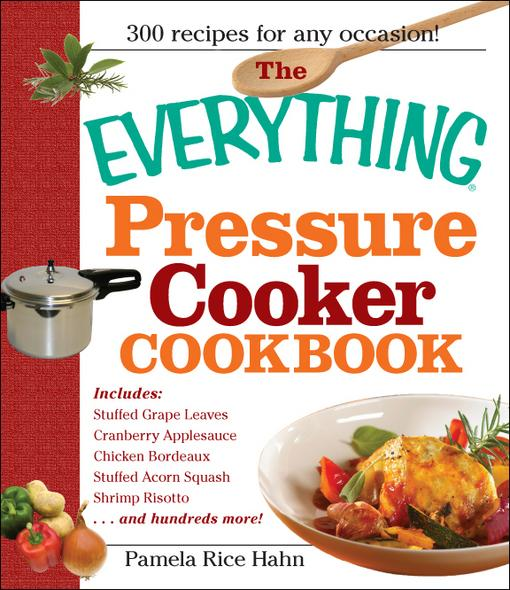 The Everything Pressure Cooker Cookbook EB9781440500183