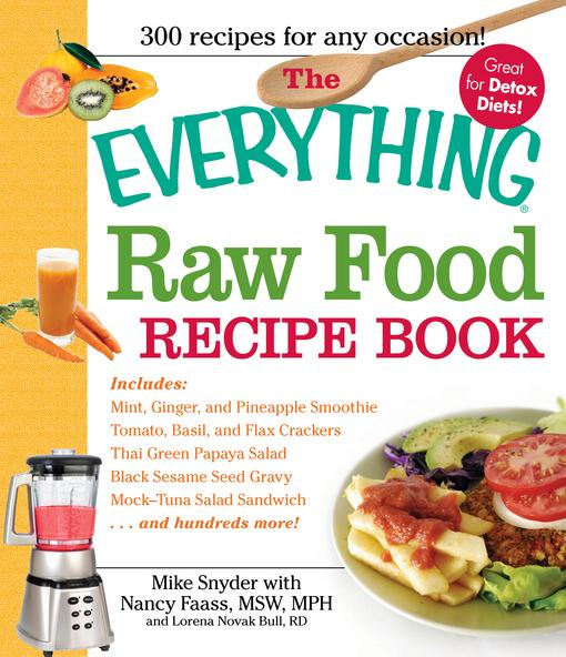 The Everything Raw Food Recipe Book EB9781440500121