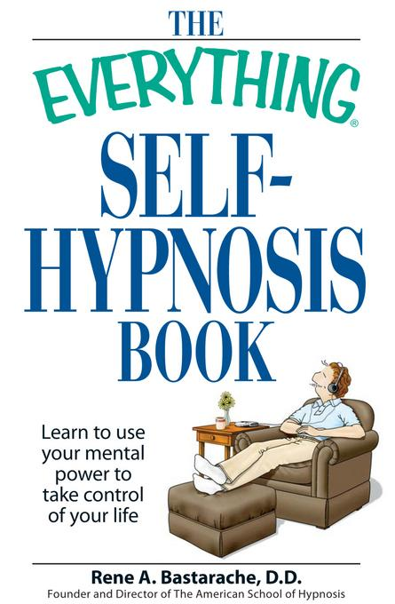 The Everything Self-Hypnosis Book EB9781605507538