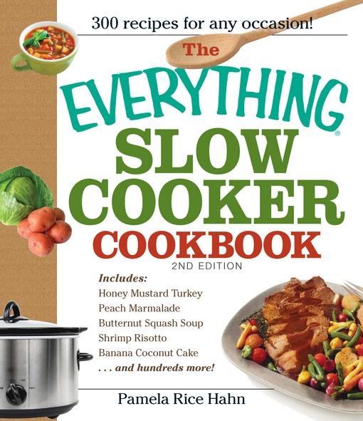 The Everything Slow Cooker Cookbook EB9781605507347