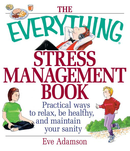 The Everything Stress Management Book EB9781440522277