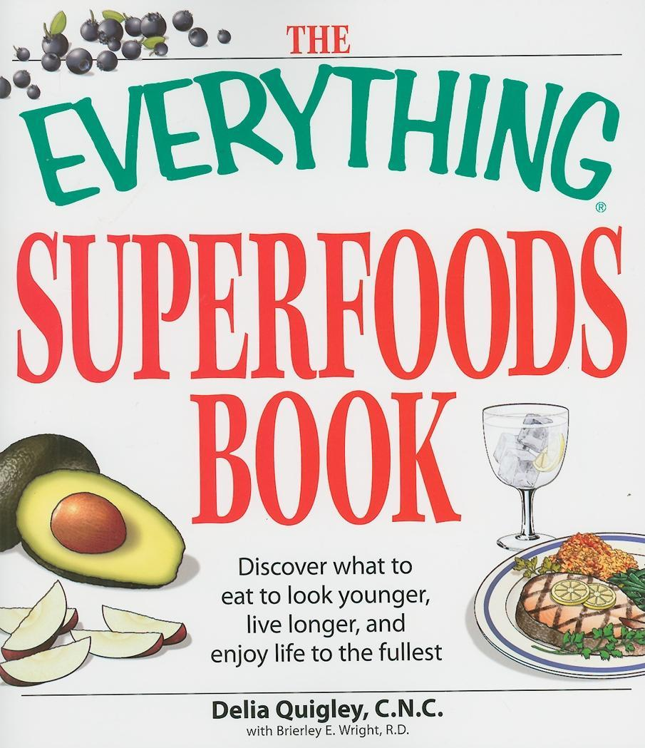 The Everything Superfoods Book EB9781440521836