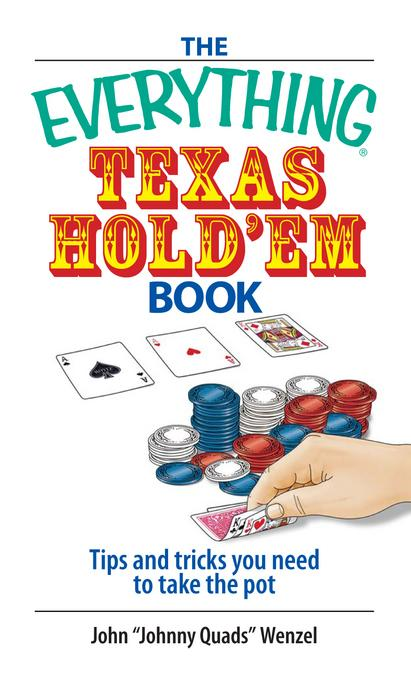 The Everything Texas Hold 'Em Book EB9781440523793