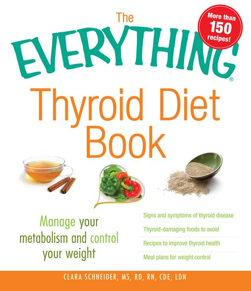The Everything Thyroid Diet Book EB9781440511554