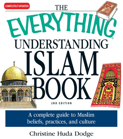 The Everything Understanding Islam Book EB9781440521447