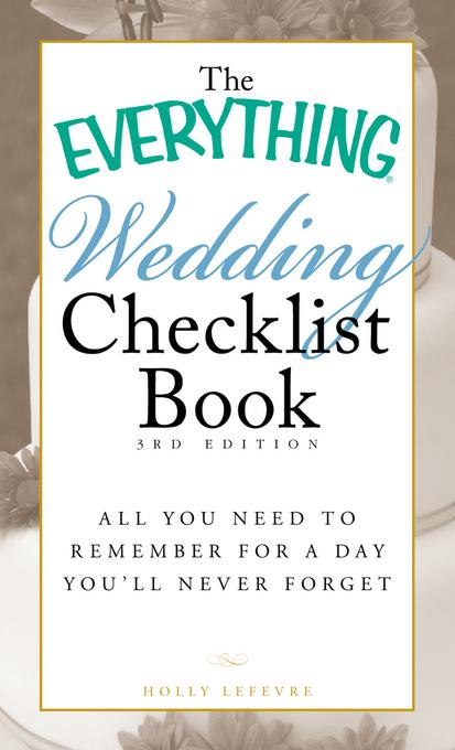 The Everything Wedding Checklist Book, 3rd Edition