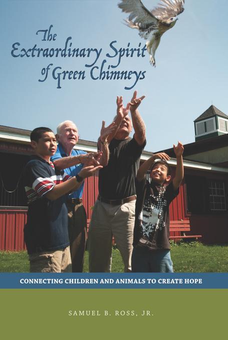 The Extraordinary Spirit of Green Chimneys EB9781612491820