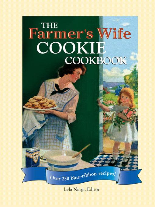 The Farmer's Wife Cookie Cookbook EB9781616731809