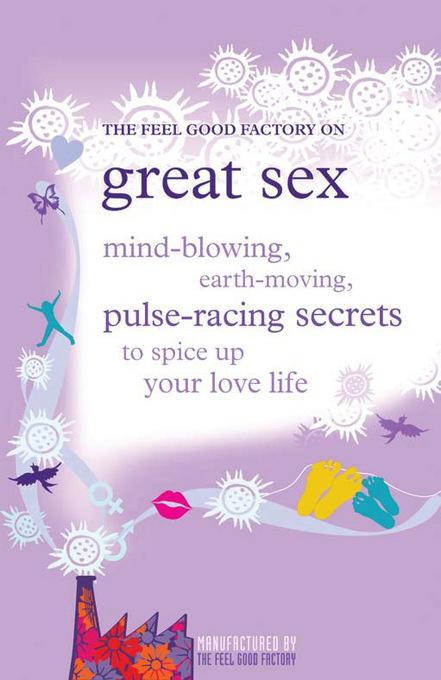 The Feel good Factory on Great Sex EB9781908864826