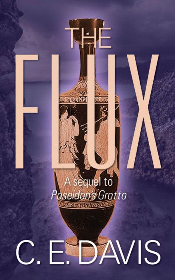 The Flux : A sequel to Poseidon's Grotto EB9781618971029