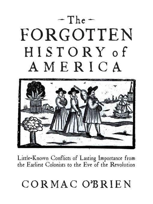 The Forgotten History of America EB9781616738495