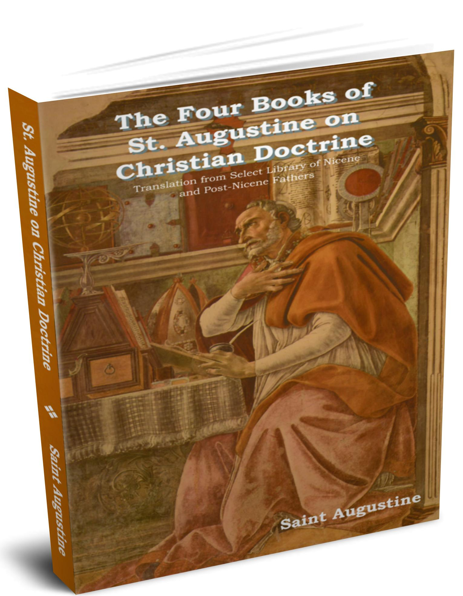 The Four Books of St. Augustine on Christian Doctrine EB9781604443806