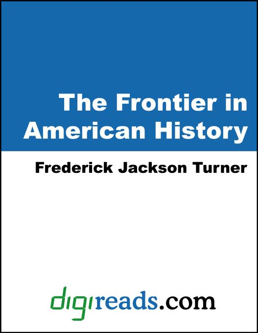 The Frontier in American History EB9781420909593