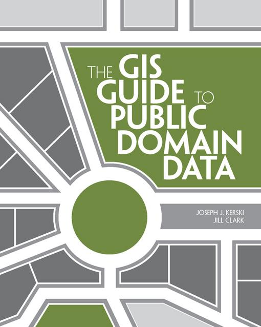 The GIS Guide to Public Domain Data