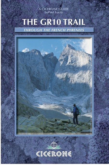 The GR10 Trail: Coast to Coast through the French Pyrenees EB9781849650281
