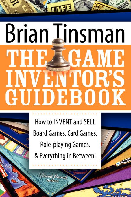 The Game Inventor's Guidebook EB9781600377907