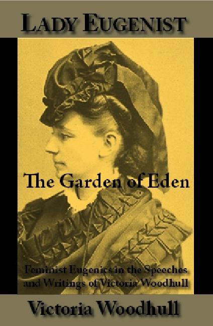 The Garden of Eden; or, Paradise Lost and Found EB9781587420443