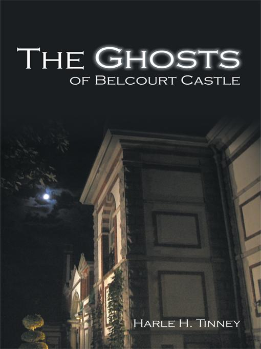 The Ghosts of Belcourt Castle EB9781440199110