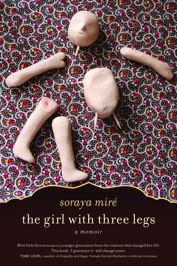 The Girl with Three Legs: A Memoir EB9781569769287