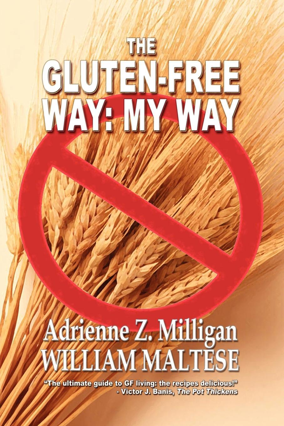 The Gluten-Free Way: My Way EB9781434449788
