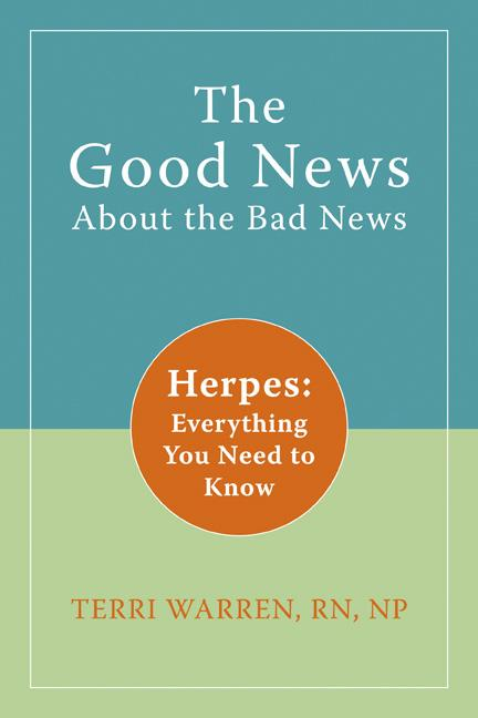 The Good News About the Bad News: Herpes: Everything You Need to Know EB9781572248571