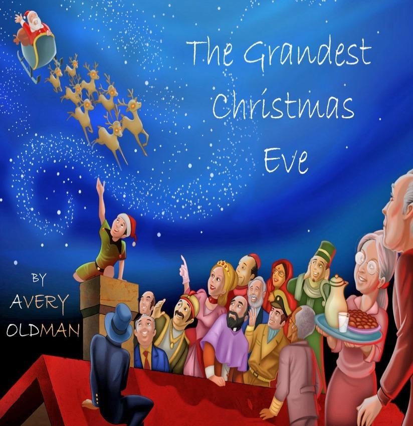 The Grandest Christmas Eve EB9781456604585