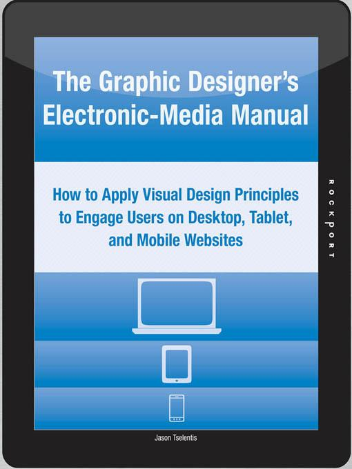 The Graphic Designer's Electronic-Media Manual EB9781610584012