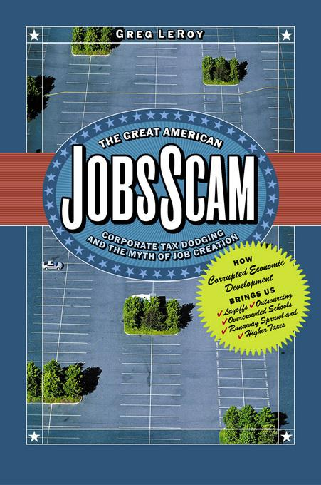 The Great American Jobs Scam EB9781605096148
