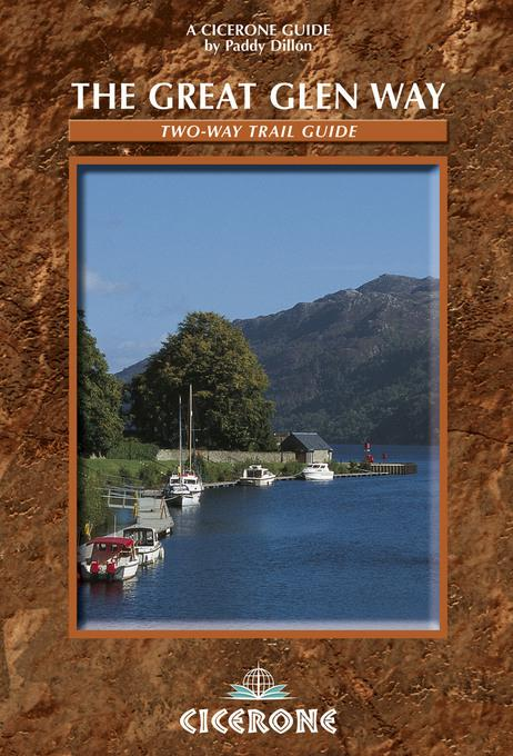 The Great Glen Way: Two Way Trail guide EB9781849651493
