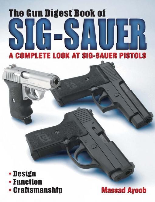 The Gun Digest Book of Sig-Sauer EB9781440224867