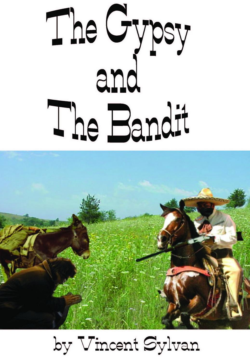 The Gypsy and The Bandit