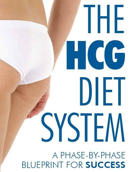 The HGC Diet System - A Phase-By-Phase Blueprint for Success EB9781608421725