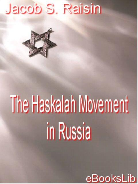 The Haskalah Movement in Russia EB9781412147842