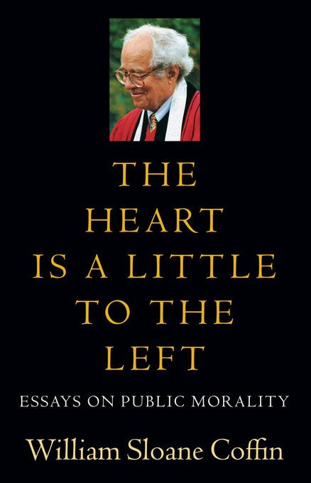 The Heart Is a Little to the Left: Essays on Public Morality EB9781611683042